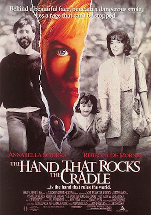 Hand That Rocks the Cradle, The