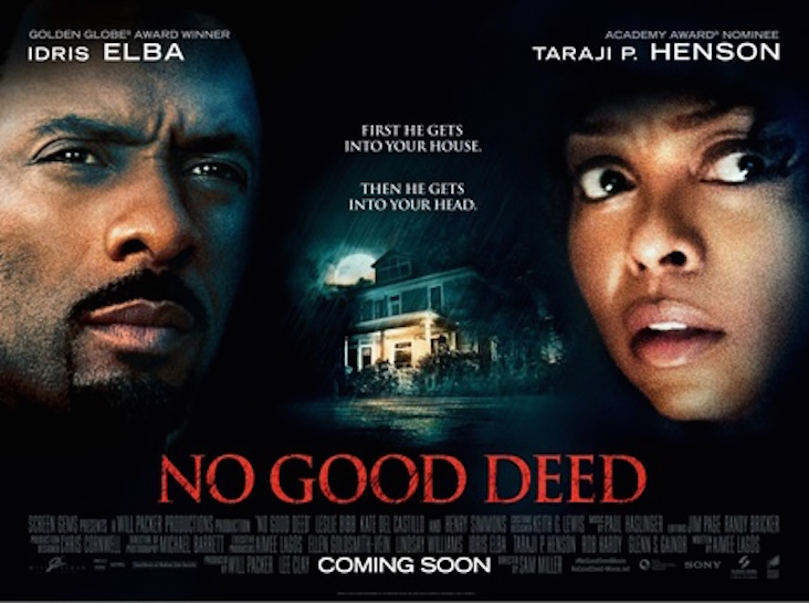 Mini-Review: No Good Deed (2014)   thedullwoodexperiment