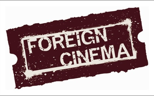 Foreign cinema