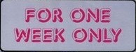 For One Week Only (1)